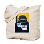 He's Watching You Tote Bag