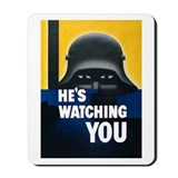 He's Watching You Mousepad