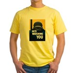 He's Watching You Yellow T-Shirt