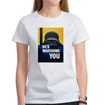 He's Watching You (Front) Women's T-Shirt