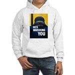 He's Watching You (Front) Hooded Sweatshirt
