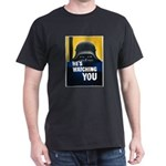 He's Watching You (Front) Dark T-Shirt