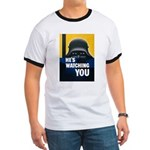 He's Watching You (Front) Ringer T