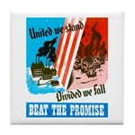 United We Stand Tile Coaster