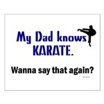 My Dad Knows Karate Small Poster