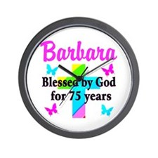 BLESSED 75 YR OLD Wall Clock