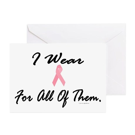 I Wear Pink For All Of Them 1 Greeting Cards (Pk o