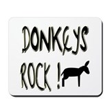 Donkeys Rock ! Mousepad