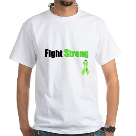 Fight Strong White T-Shirt