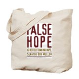 False Hope Tote Bag