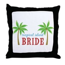 Bride Tropical Island Throw Pillow