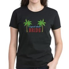 Bride Tropical Island Tee