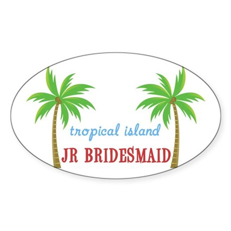 Jr Bridesmaid Tropical Wedding Oval Sticker