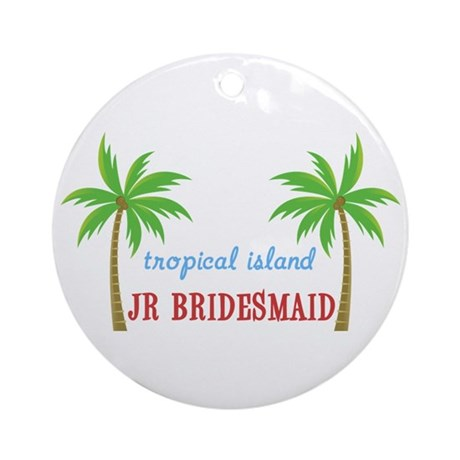 Jr Bridesmaid Tropical Wedding Ornament (Round)
