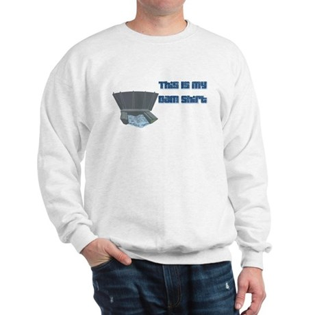 Dam T-Shirt Sweatshirt