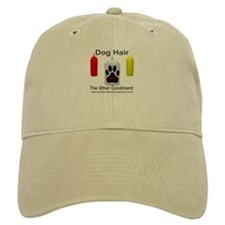 Dog Hair...the Other Condimen Baseball Cap