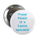 "Proud of 3 point specialist 2.25"" Button (10 pack)"