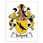 Scherb Family Crest  Small Poster