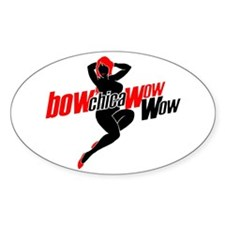Bow-chica-wow-wow Oval Decal
