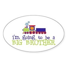 going to be a big brother train Oval Decal