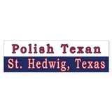 St. Hedwig Polish Texan Bumper Bumper Sticker