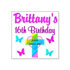 """BLESSED 16 YR OLD Square Sticker 3"""" x 3"""""""
