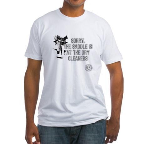 Saddle at the Cleaners Fitted T-Shirt