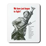 Patriot Just Begun to Fight Mousepad