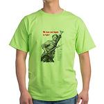 Patriot Just Begun to Fight Green T-Shirt