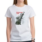 Patriot Just Begun to Fight Women's T-Shirt
