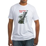 Patriot Just Begun to Fight Fitted T-Shirt