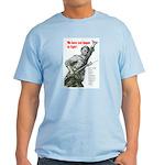 Patriot Just Begun to Fight Light T-Shirt
