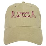 I Support My Friend Baseball Cap