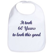 It took 60 Years years Bib