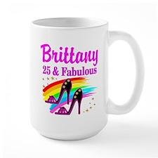 FASHIONABLE 25TH Mug