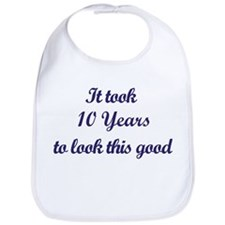 It took 10 Years years Bib
