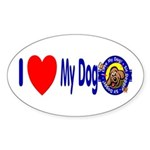 I Love My Dog Oval Sticker