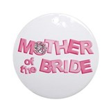 BP Letters Mother of Bride Ornament (Round)