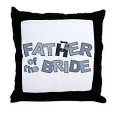 BP Letters Father of Bride Throw Pillow