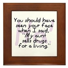 Aunt Sells Drugs Framed Tile