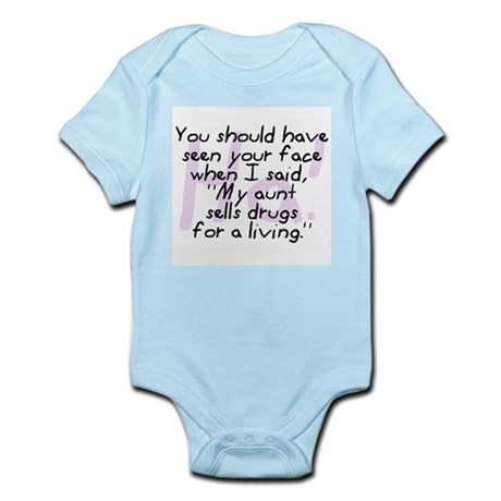 Aunt Sells Drugs Infant Bodysuit