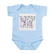 Uncle Sells Drugs Infant Bodysuit