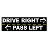 Drive Right Pass Left Bumper Bumper Sticker