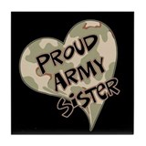 Proud Army sister heart Tile Coaster
