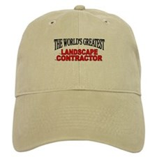 """The World's Greatest Landscape Contractor"" Baseball Cap"