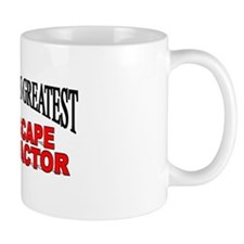 """The World's Greatest Landscape Contractor"" Mug"
