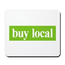 Buy Local Mousepad