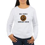 UGLY PEOPLE Women's Long Sleeve T-Shirt