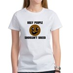 UGLY PEOPLE Women's T-Shirt