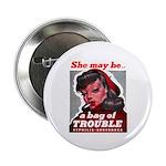 No Bad Evil Women Button